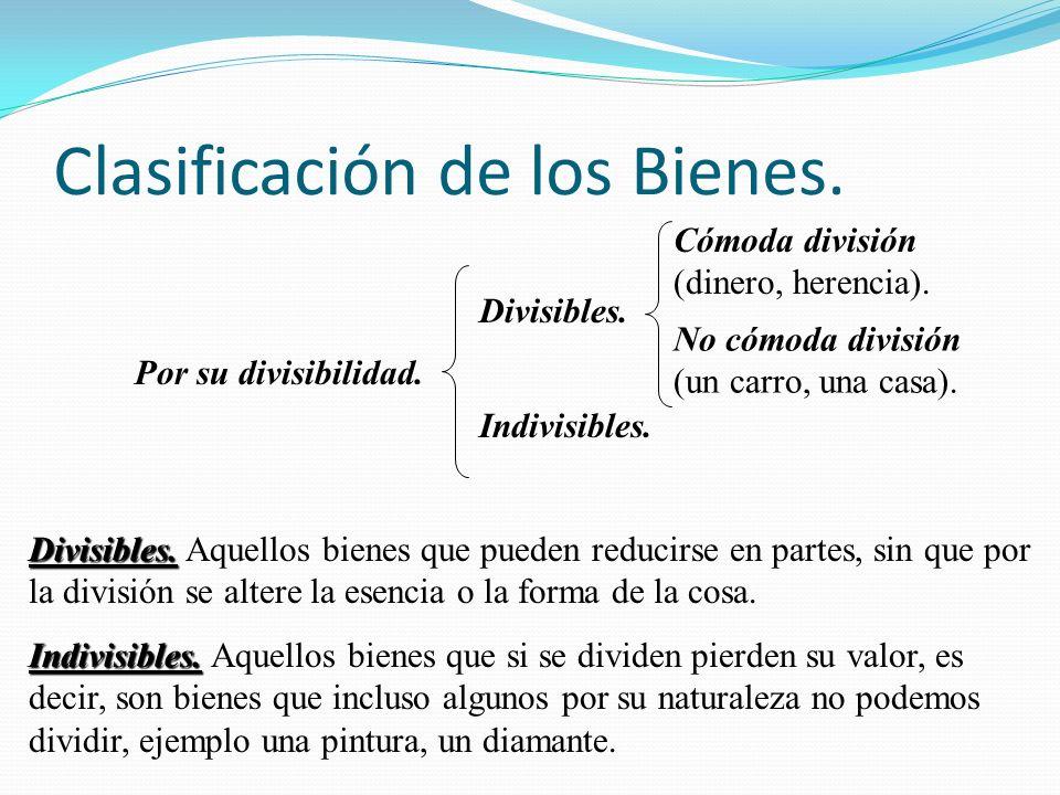 Clasificación de los Bienes. Por su naturaleza. Por incorporación. Por su destino agrícola o industrial. Por el destino permanente.