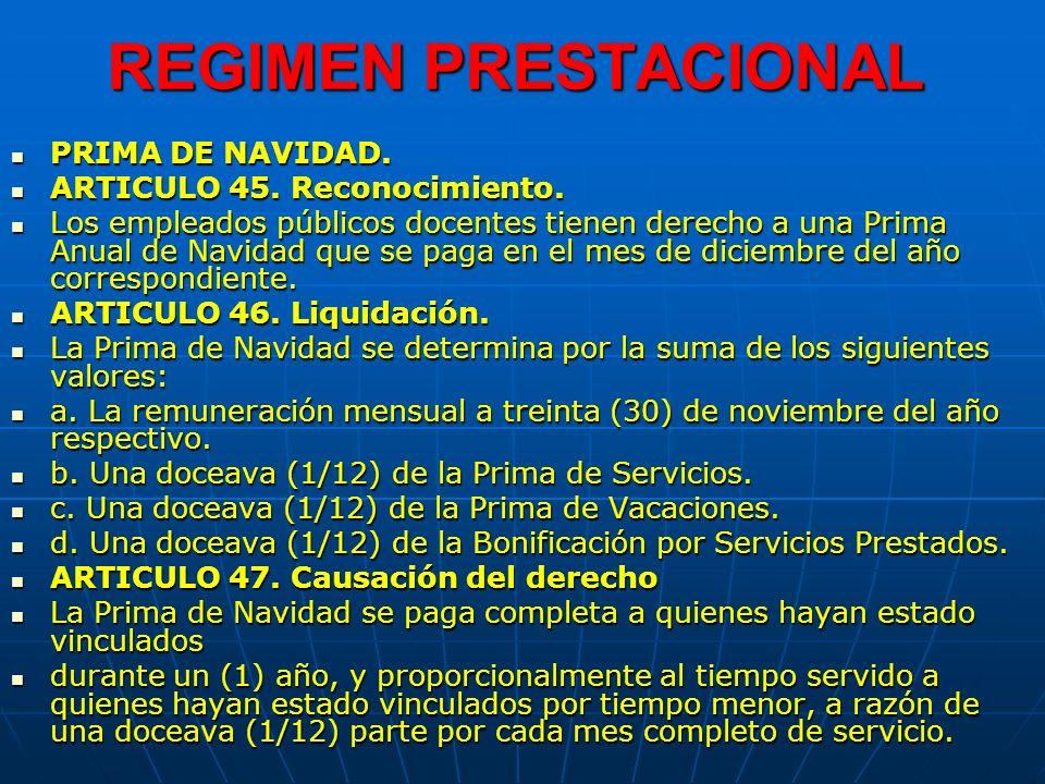 REGIMEN PRESTACIONAL PRIMA DE NAVIDAD.PRIMA DE NAVIDAD.