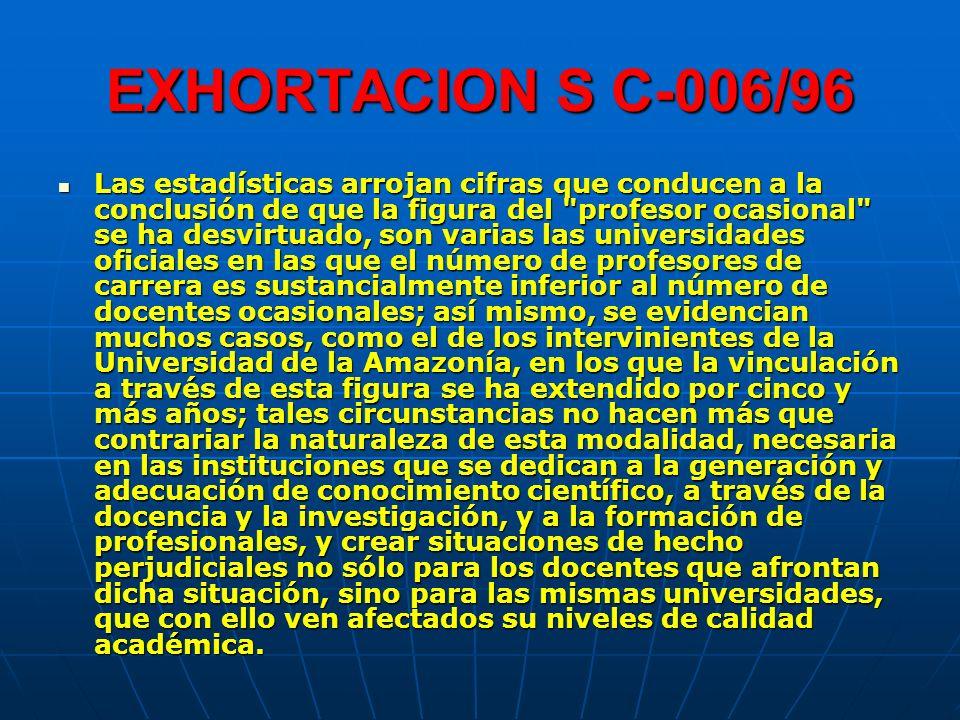 EXHORTACION S C-006/96 Las estadísticas arrojan cifras que conducen a la conclusión de que la figura del