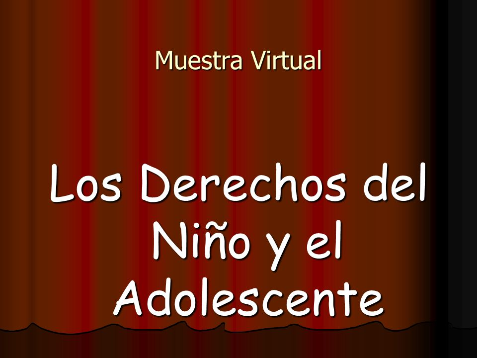 Muestra Virtual Los Derechos del Niño y el Adolescente