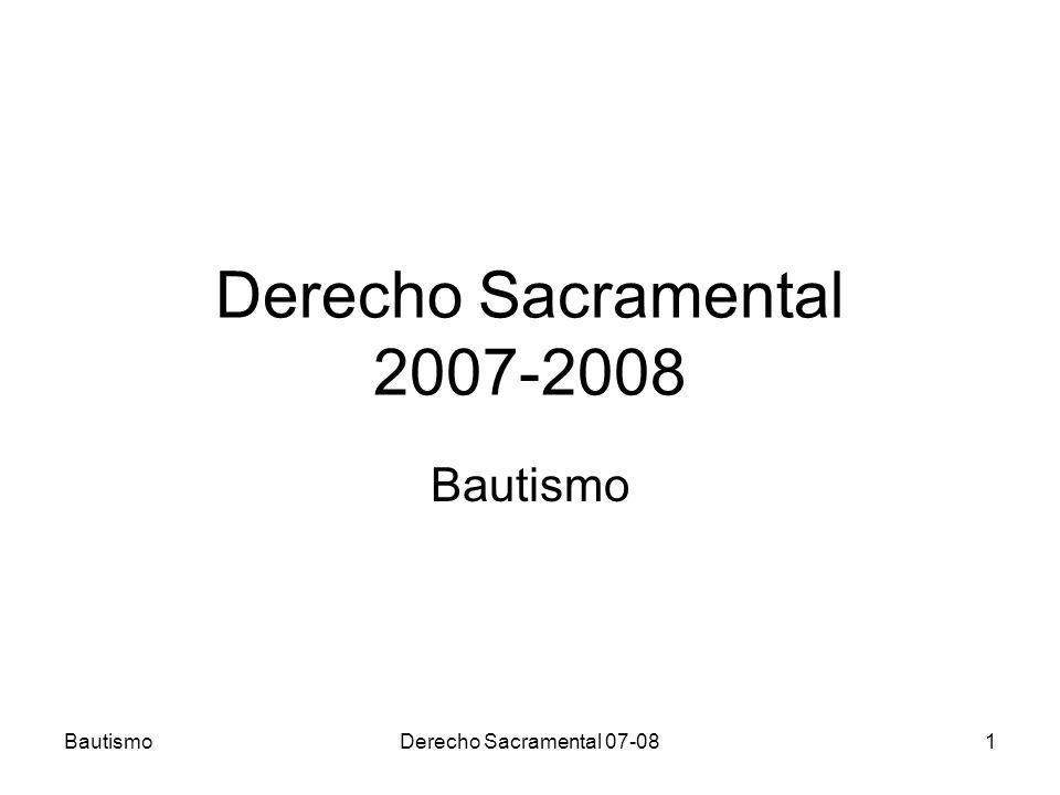 BautismoDerecho Sacramental 07-0822 MÉTODOS: SISTEMÁTICO-DOGMÁTICO; Recoge elementos dispersos, descubre conexiones, filosofía y teología, sobre las cuales está la norma, elementos escondidos, en la formación trabajaron mas teólogos que canonistas.