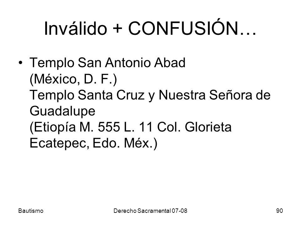 Inválido + CONFUSIÓN… Templo San Antonio Abad (México, D. F.) Templo Santa Cruz y Nuestra Señora de Guadalupe (Etiopía M. 555 L. 11 Col. Glorieta Ecat