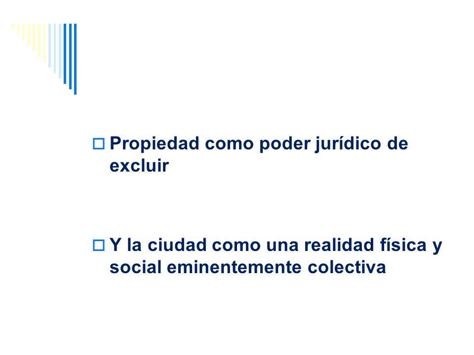 Primer significado: Reglas para la explotación del suelo, rural o urbano Para la incorporación del suelo al desarrollo urbano