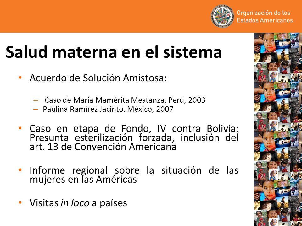 Salud materna en el sistema Acuerdo de Solución Amistosa: – Caso de María Mamérita Mestanza, Perú, 2003 – Paulina Ramírez Jacinto, México, 2007 Caso e