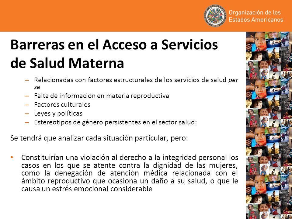 Barreras en el Acceso a Servicios de Salud Materna – Relacionadas con factores estructurales de los servicios de salud per se – Falta de información e