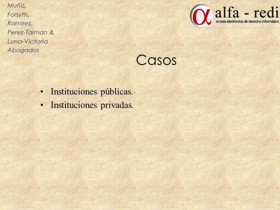 Casos Instituciones públicas. Instituciones privadas. Muñiz, Forsyth, Ramirez, Perez-Taiman & Luna-Victoria Abogados