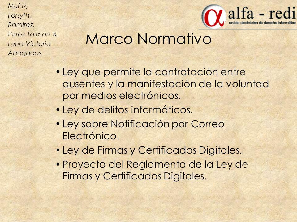 Marco Normativo Ley que permite la contratación entre ausentes y la manifestación de la voluntad por medios electrónicos. Ley de delitos informáticos.