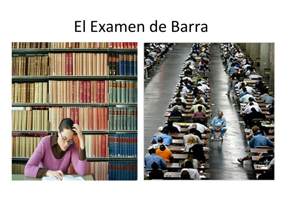 El Examen de Barra