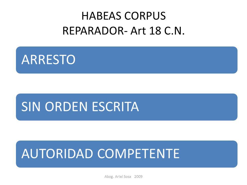 Abog.Ariel Sosa 2009 HABEAS CORPUS REPARADOR- Art 18 C.N.