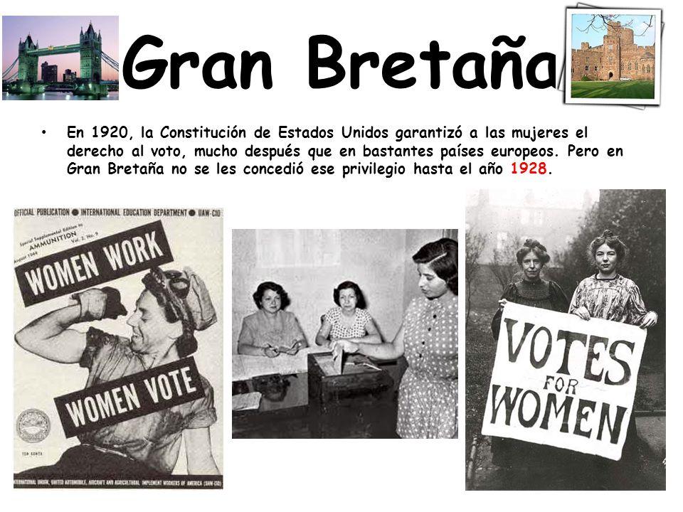 Gran Bretaña En 1920, la Constitución de Estados Unidos garantizó a las mujeres el derecho al voto, mucho después que en bastantes países europeos.