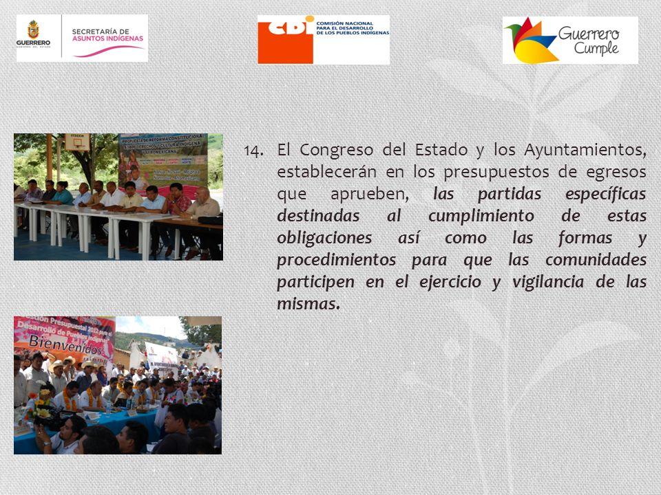 13. En la Ley Reglamentaria se determinarán las obligaciones del Estado y los municipios para promover, en concurrencia con la Federación: La igualdad