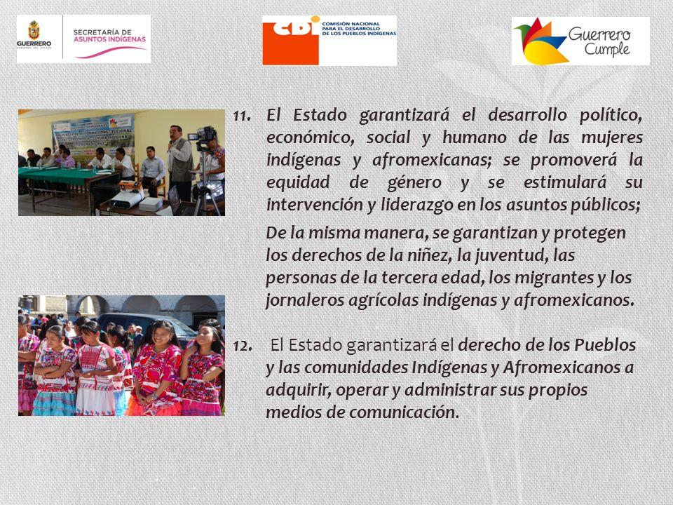 9.El reconocimiento de la diversidad cultural será eje rector del desarrollo del Estado.