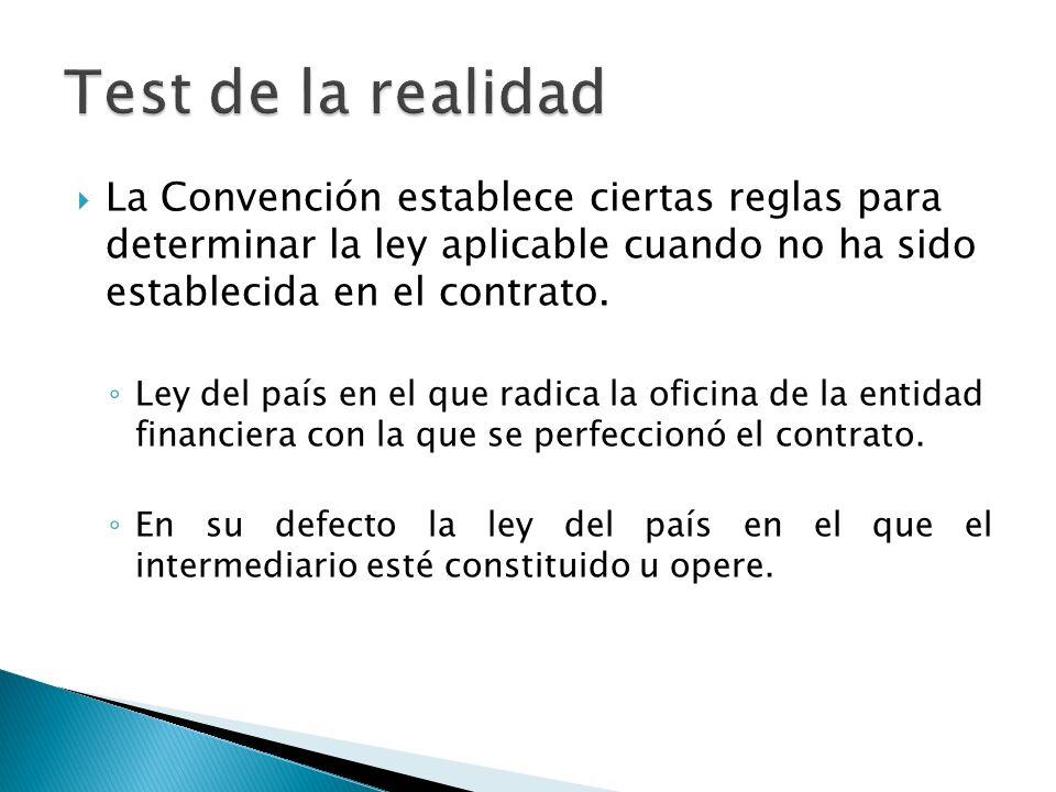 La Convención establece ciertas reglas para determinar la ley aplicable cuando no ha sido establecida en el contrato. Ley del país en el que radica la