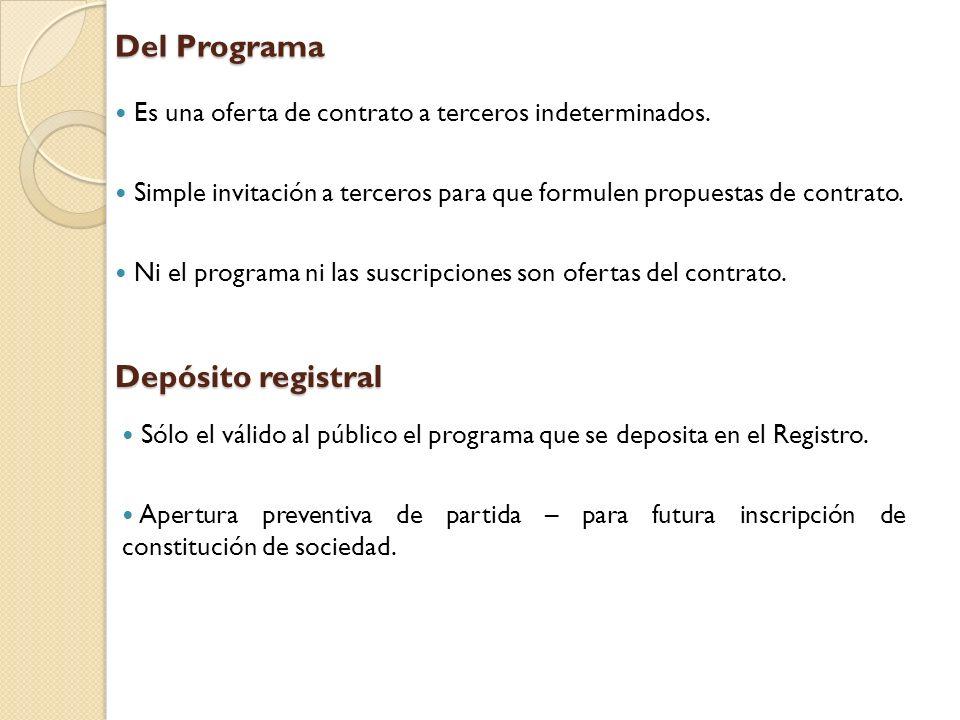 Del Programa Es una oferta de contrato a terceros indeterminados. Simple invitación a terceros para que formulen propuestas de contrato. Ni el program