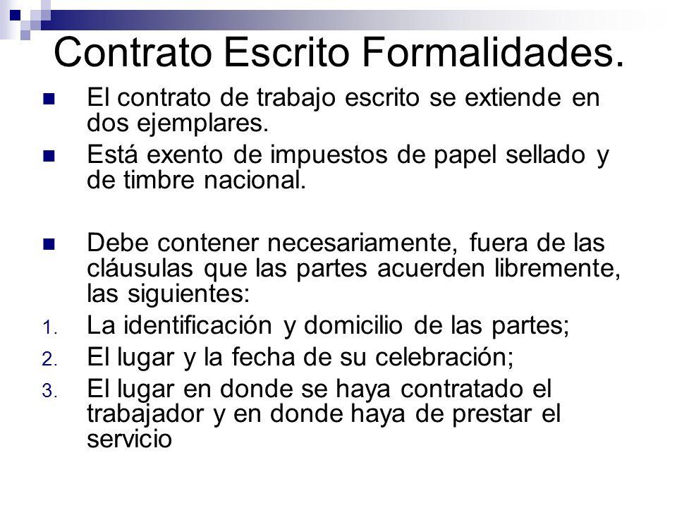 4.La naturaleza del trabajo. 5. La cuantía de la remuneración su forma y periodos de pago.
