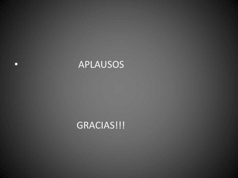 APLAUSOS GRACIAS!!!