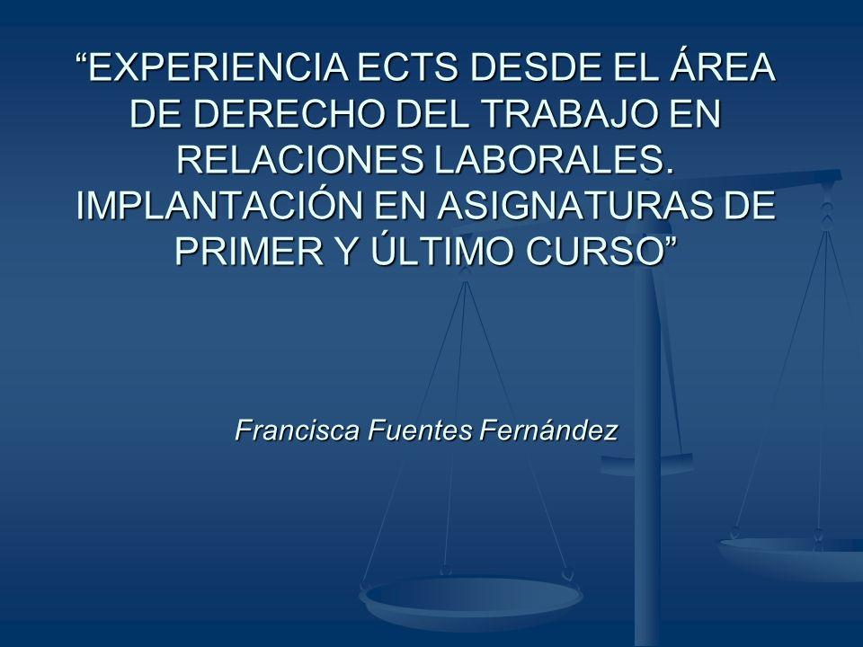 EXPERIENCIA ECTS DESDE EL ÁREA DE DERECHO DEL TRABAJO EN RELACIONES LABORALES.