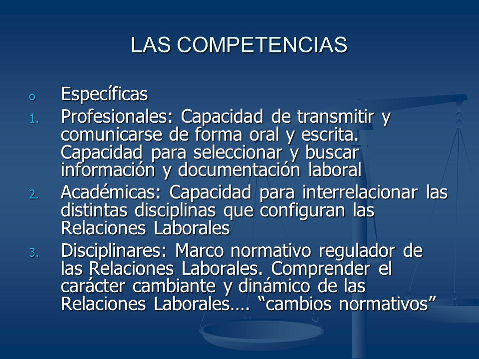 LAS COMPETENCIAS o Específicas 1.