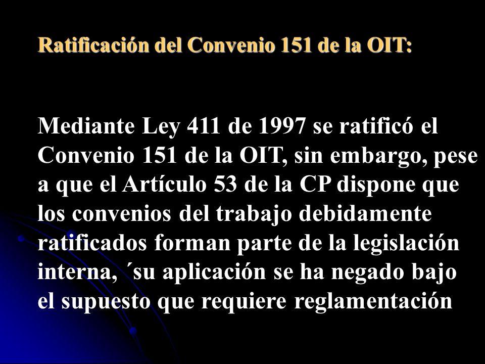 No hay que olvidar que, precisamente, con fundamento en los Artículos 414 y 415 del Código Sustantivo del Trabajo, los empleados públicos colombianos