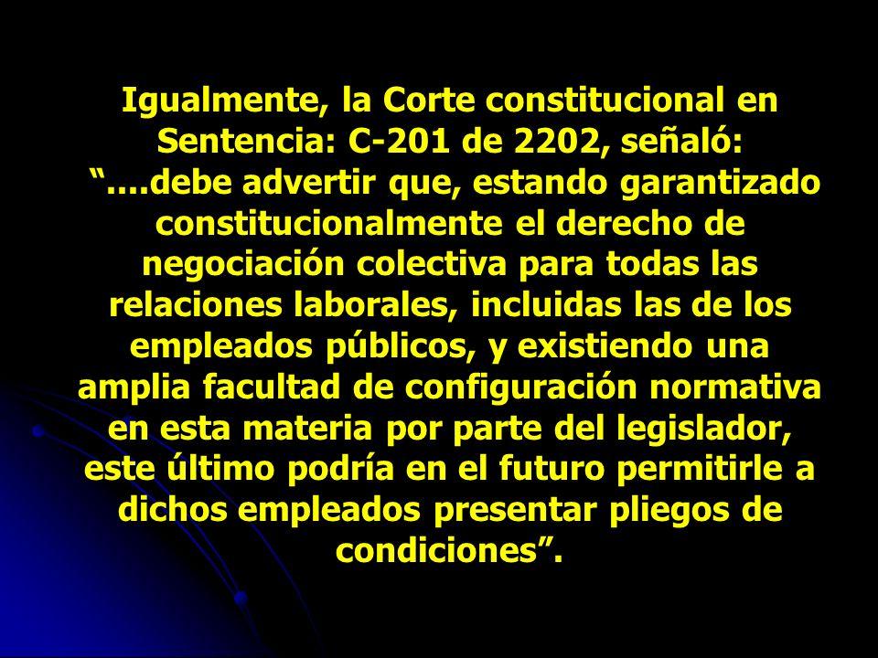 Ahora bien, las anteriores precisiones en manera alguna implican que la Corte debe condicionar el alcance de los artículos 7º y 8º del convenio bajo r