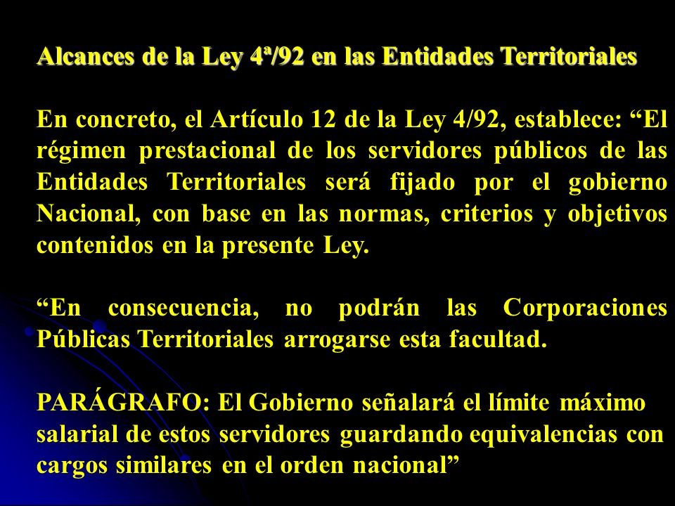 El Artículo 10º, establece: El Artículo 10º, establece: Todo régimen salarial o prestacional que se establezca contraviniendo las disposiciones conten