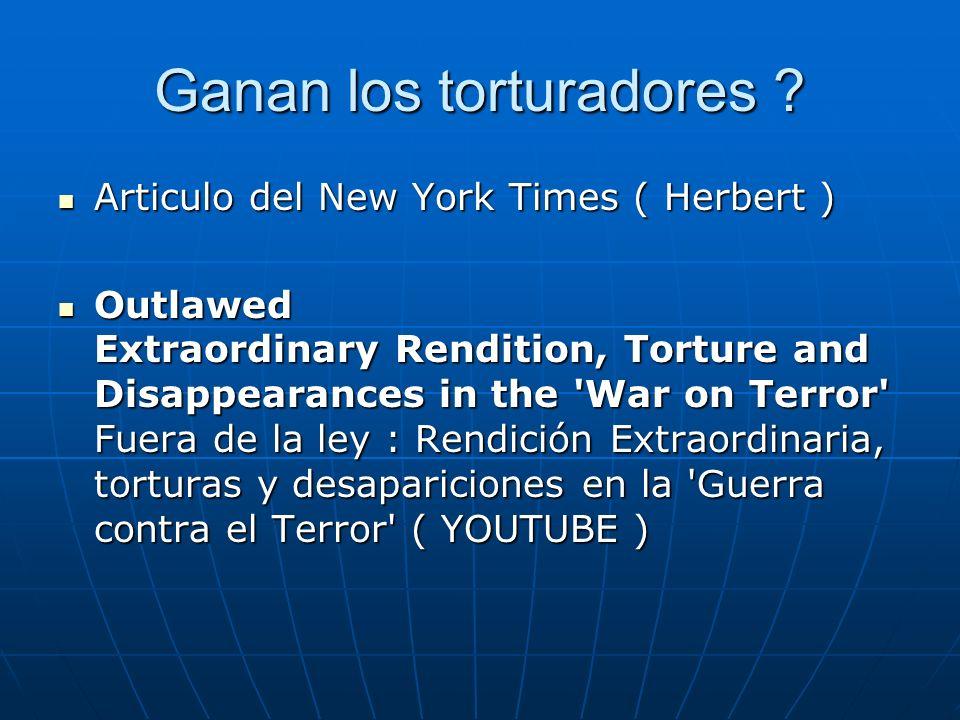 Ganan los torturadores .