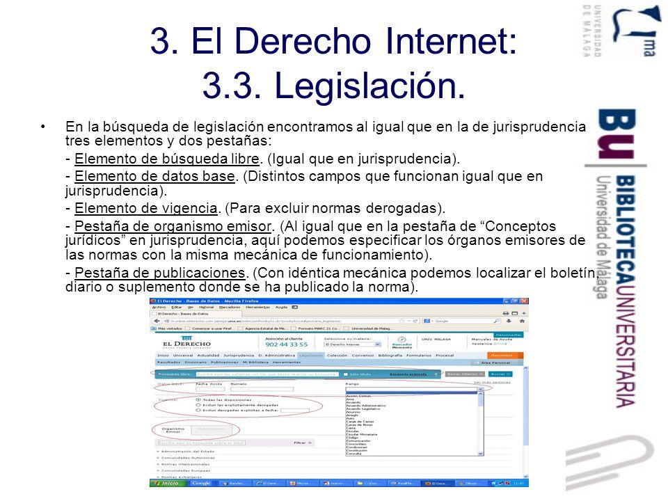 3.El Derecho Internet: 3.3. Legislación. Ejemplo de búsqueda.