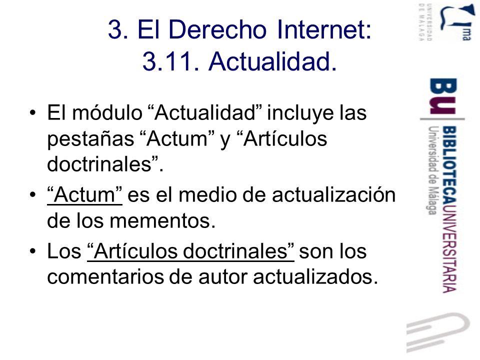 3.El Derecho Internet: 3.11. Actualidad. Actum.