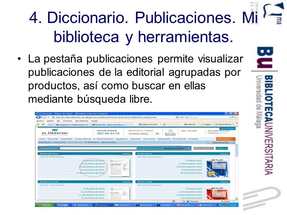 4.Diccionario. Publicaciones. Mi biblioteca y herramientas.