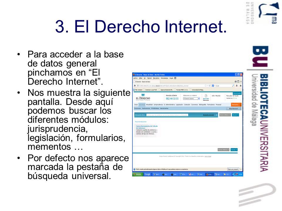 3.El Derecho Internet: 3.1. Búsqueda universal.
