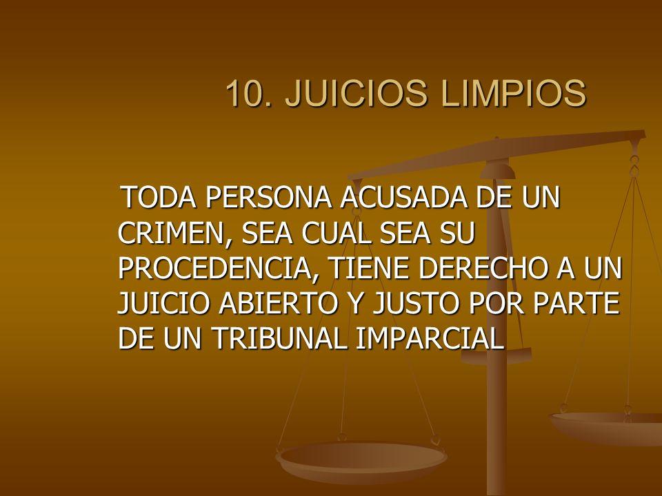 10.JUICIOS LIMPIOS 10.