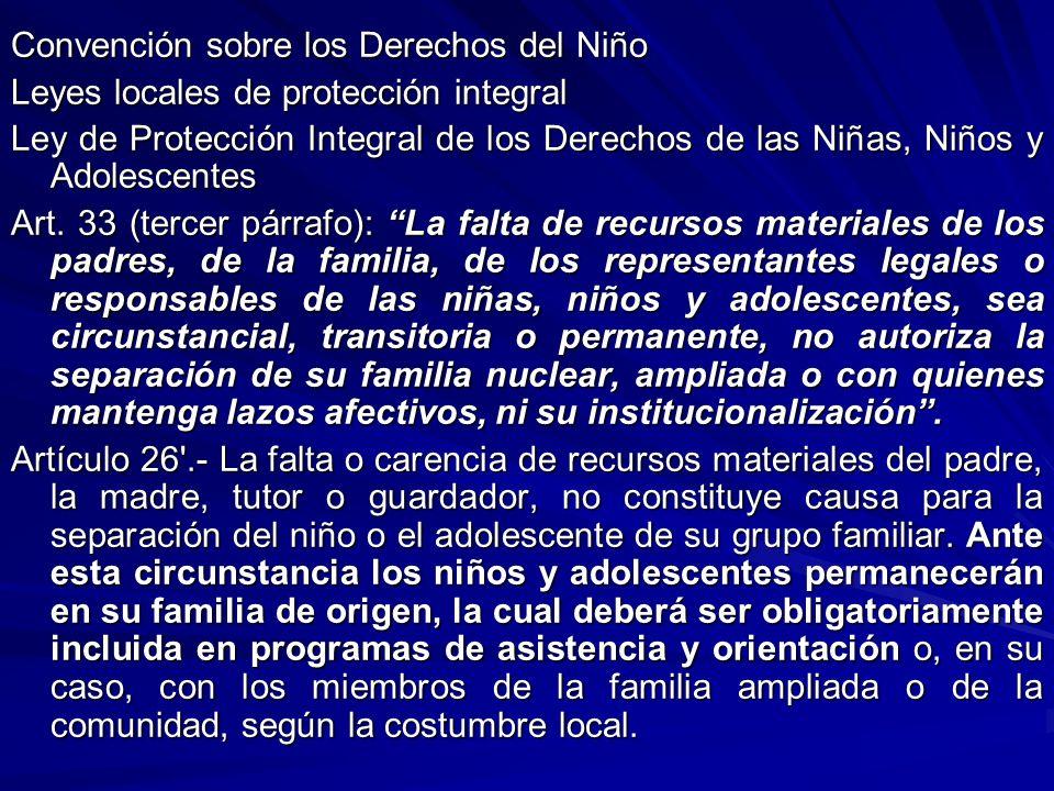Convención sobre los Derechos del Niño Leyes locales de protección integral Ley de Protección Integral de los Derechos de las Niñas, Niños y Adolescen