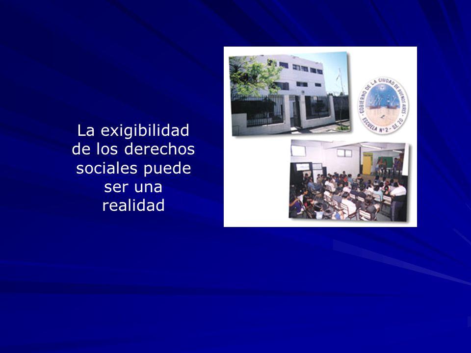 La exigibilidad de los derechos sociales puede ser una realidad