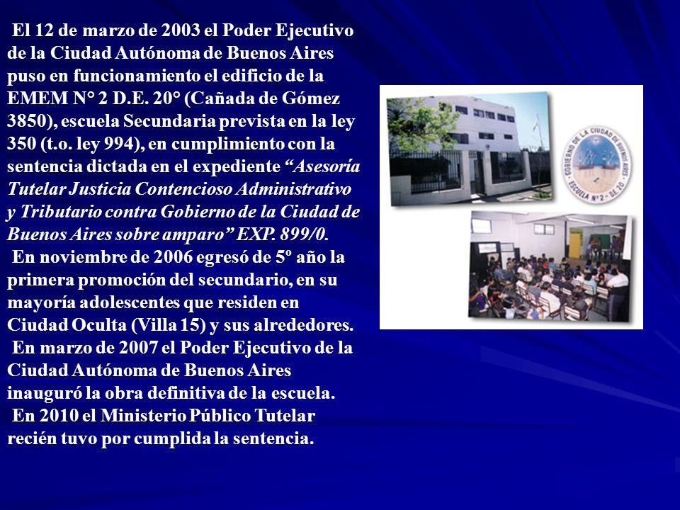 El 12 de marzo de 2003 el Poder Ejecutivo de la Ciudad Autónoma de Buenos Aires puso en funcionamiento el edificio de la EMEM N° 2 D.E. 20° (Cañada de
