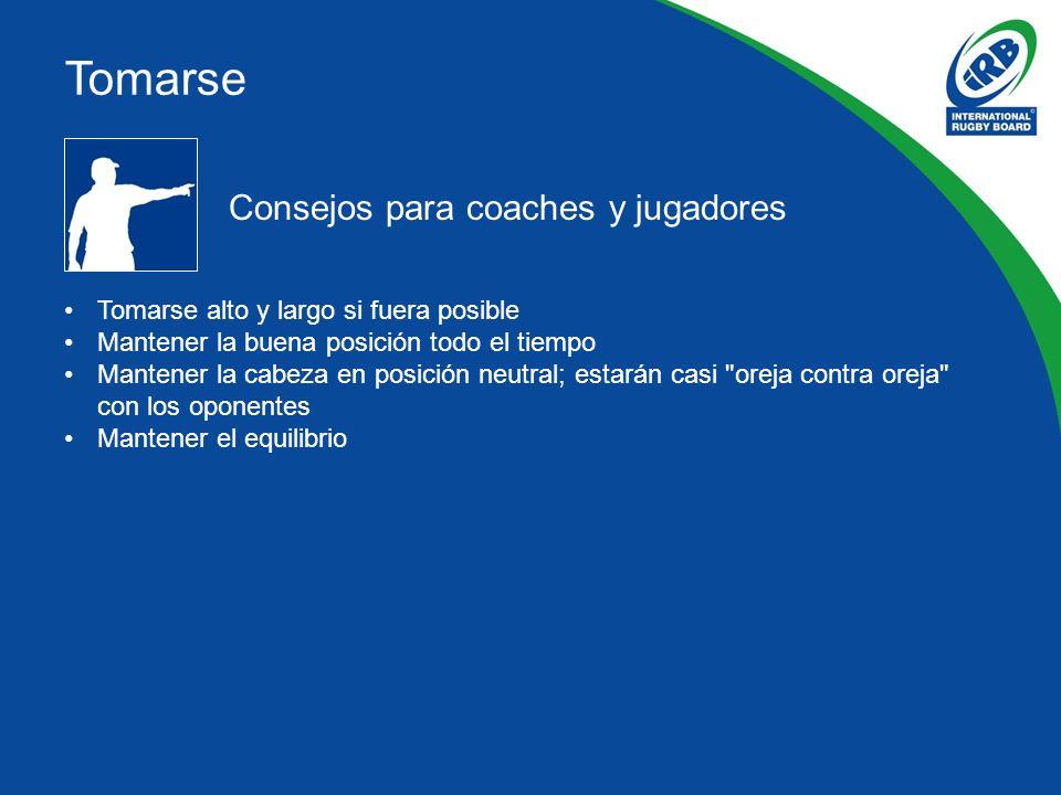Consejos para coaches y jugadores Tomarse alto y largo si fuera posible Mantener la buena posición todo el tiempo Mantener la cabeza en posición neutr