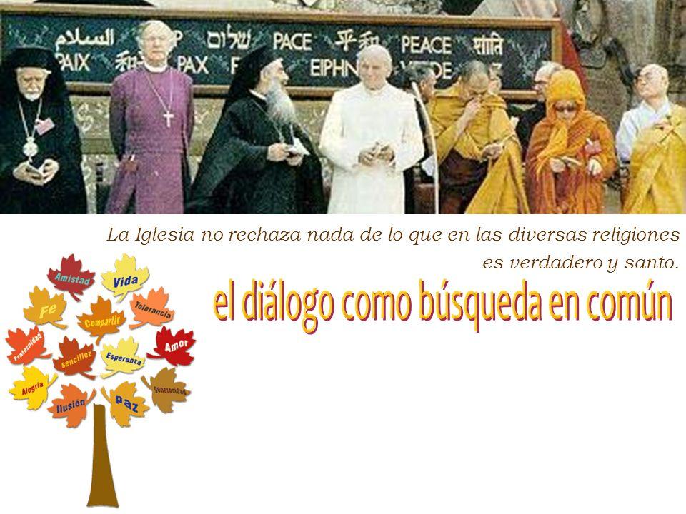 En un mundo globalizado… las grandes religiones pueden constituir un importante factor de unidad y de paz para la familia humana. El espacio público,