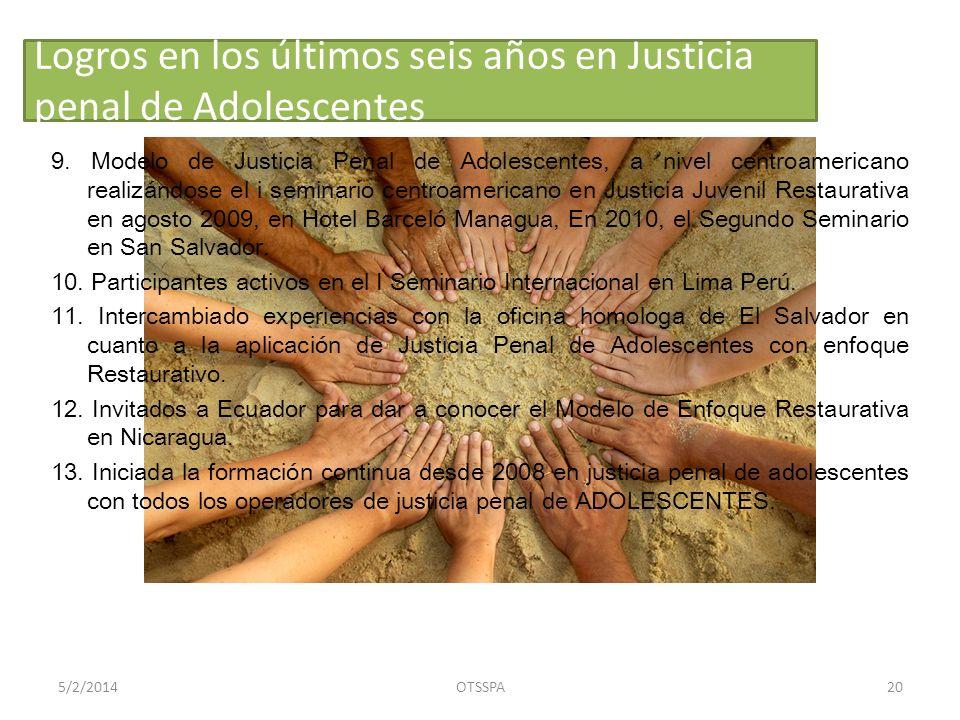 Logros en los últimos seis años en Justicia penal de Adolescentes 9.