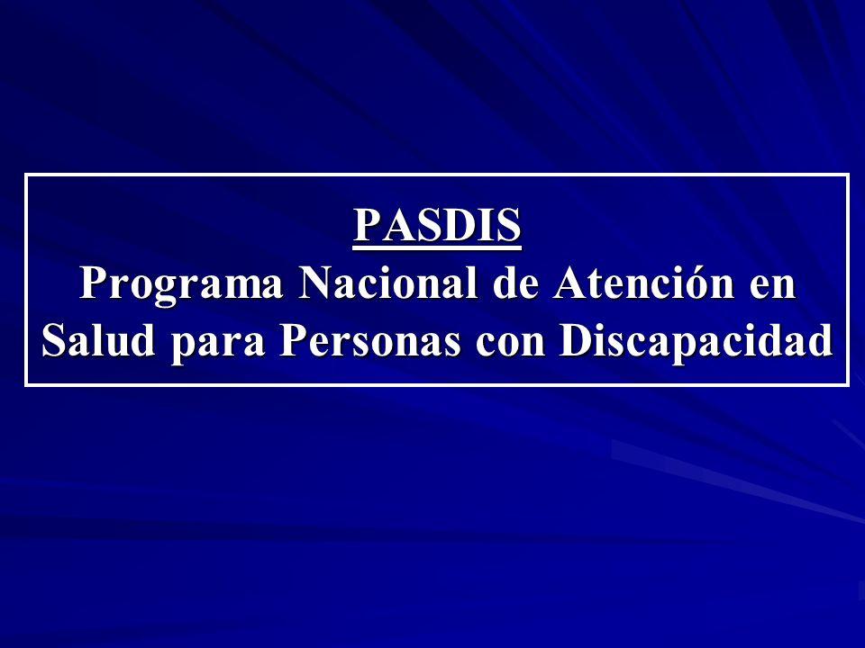 PASDIS Programa Nacional de Atención en Salud para Personas con Discapacidad