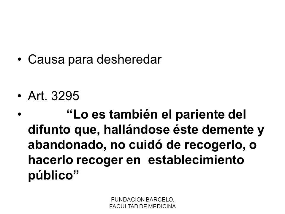 FUNDACION BARCELO.FACULTAD DE MEDICINA Causa para desheredar Art.