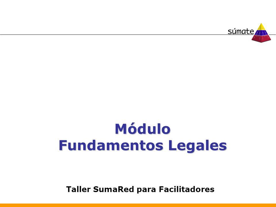 Módulo Fundamentos Legales Taller SumaRed para Facilitadores