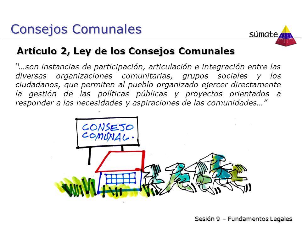 Consejos Comunales …son instancias de participación, articulación e integración entre las diversas organizaciones comunitarias, grupos sociales y los