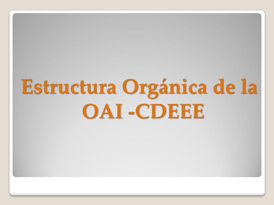 Estructura Orgánica de la OAI -CDEEE