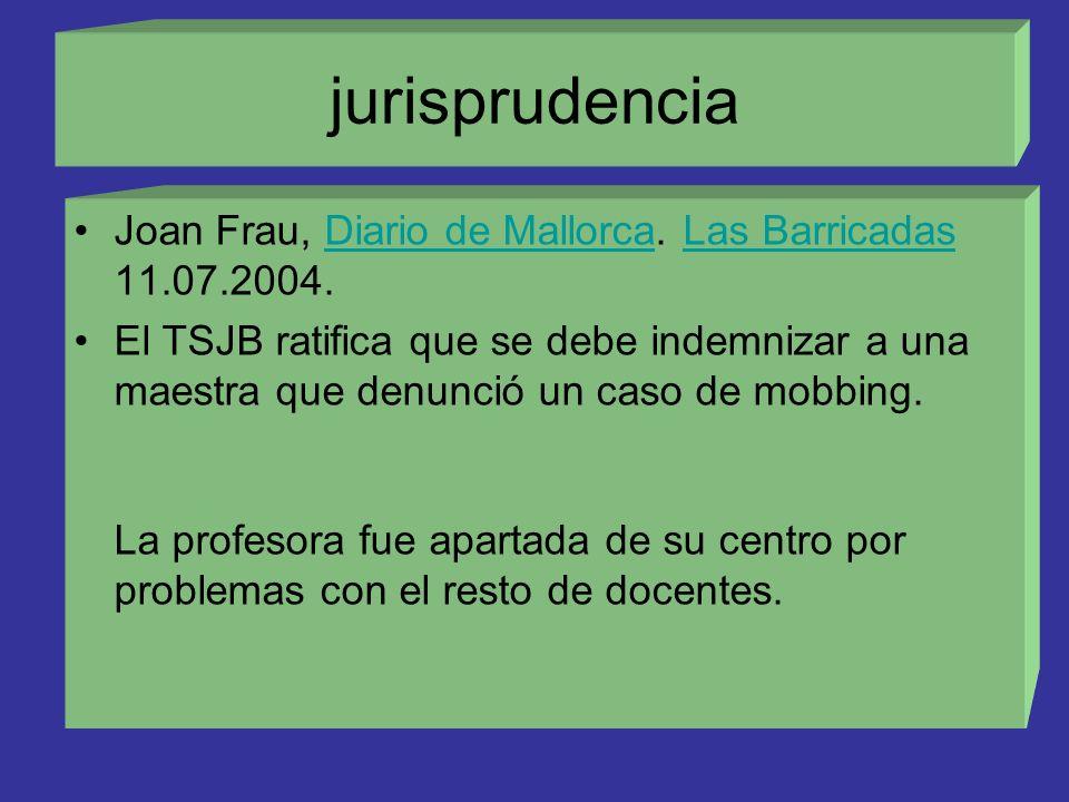 jurisprudencia Mobbing puede ser traducido jurídicamente como presión laboral tendenciosa, al definirse como la presión laboral tendiente a la autoeliminación de un trabajador, mediante su denigración laboral (Juzg.
