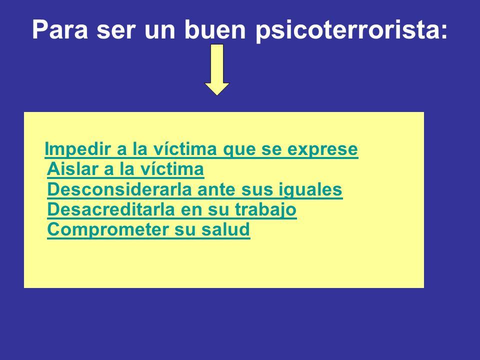 jurisprudencia El acoso moral en el trabajo, también llamado mobbing o terror psicológico en el ámbito laboral, consiste en la comunicación hostil y s
