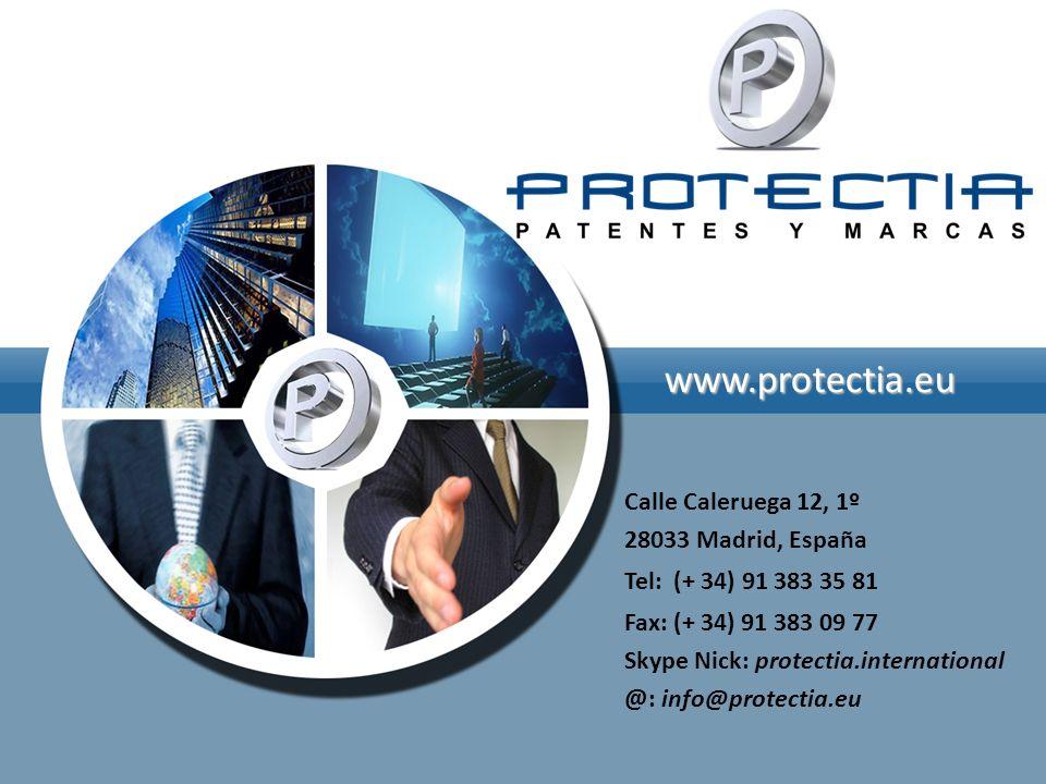 www.protectia.eu Calle Caleruega 12, 1º 28033 Madrid, España Tel: (+ 34) 91 383 35 81 Fax: (+ 34) 91 383 09 77 Skype Nick: protectia.international @: