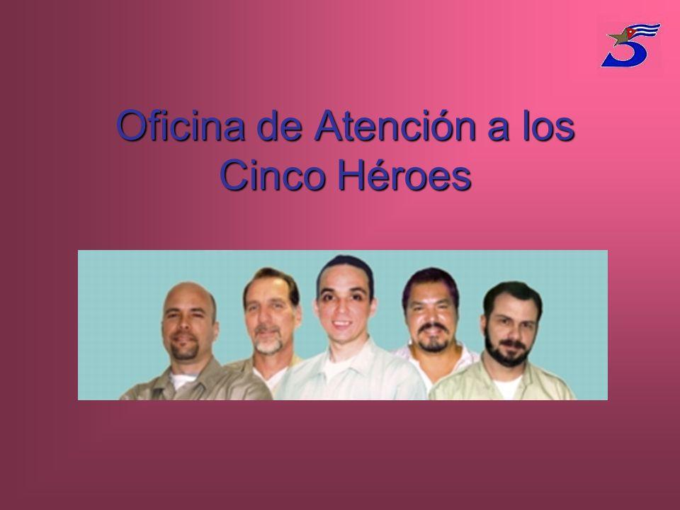 Oficina de Atención a los Cinco Héroes