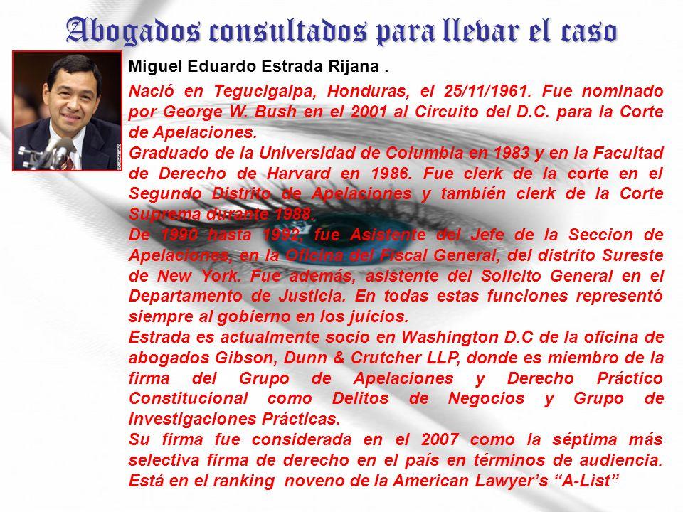 Abogados consultados para llevar el caso Miguel Eduardo Estrada Rijana.