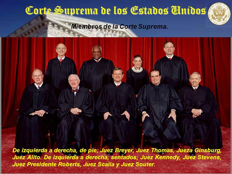 Corte Suprema de los Estados Unidos Miembros de la Corte Suprema.