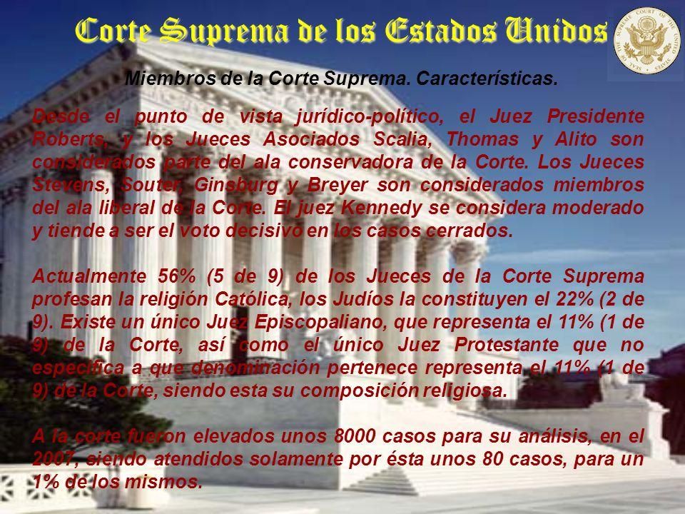 Corte Suprema de los Estados Unidos Característica que debe tener el Abogado para ganar en la Corte Suprema.