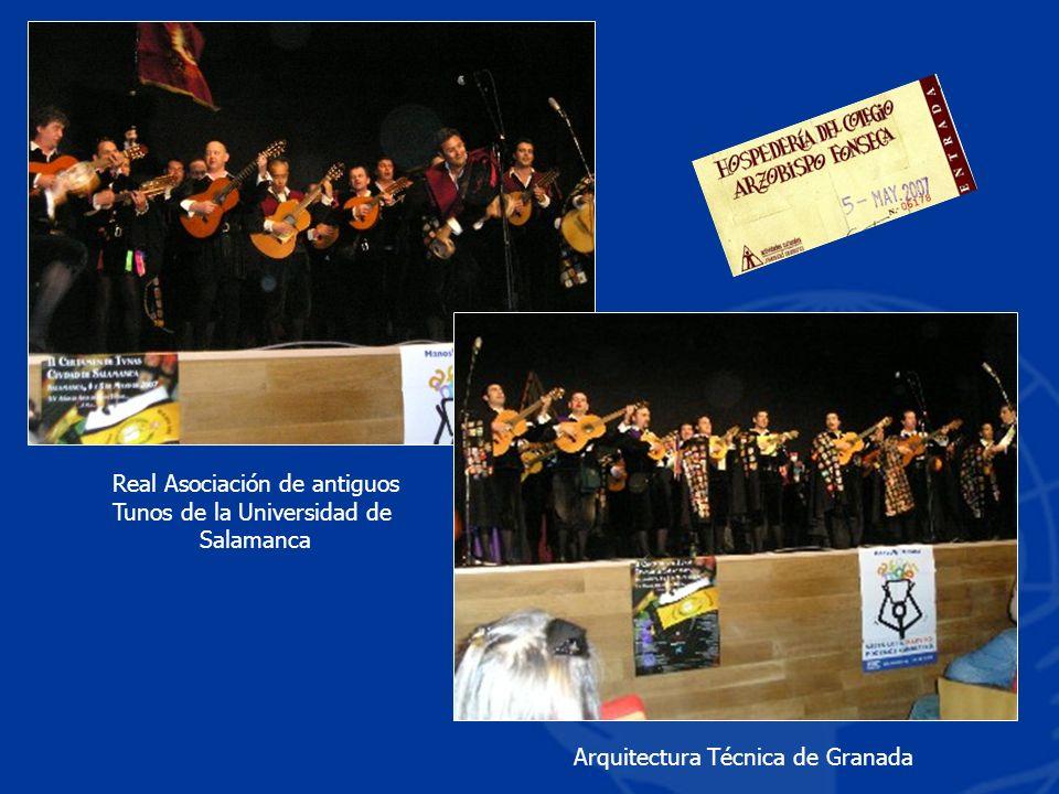 Arquitectura Técnica de Granada Real Asociación de antiguos Tunos de la Universidad de Salamanca